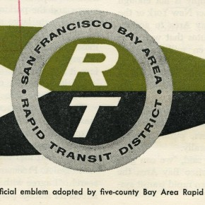 A Brief History of Bay Area Rapid Transit